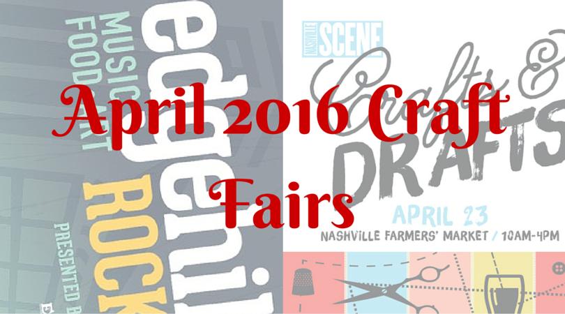 April 2016 Craft Fairs