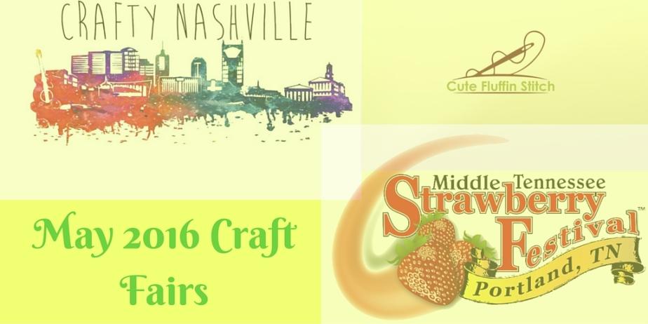 May Craft Fairs