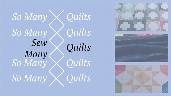 So many Quilts
