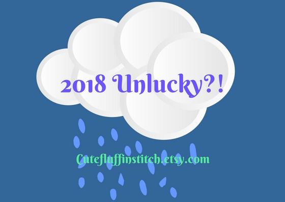 2018 Unlucky?!